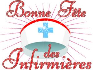 12 Mai 2017 : Bonnes Fêtes à toutes les Infirmières